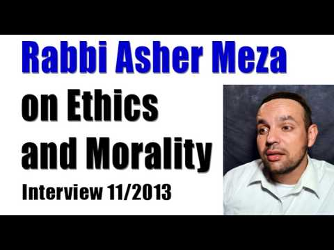 Rabbi Asher on Ethics and Morality