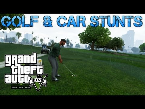 Grand Theft Auto V Challenges | GOLFING LIKE A BOSS AND CAR STUNTS | PS3 HD Gameplay