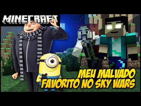 MEU MALVADO FAVORITO NO MINECRAFT!! (SKY WARS)