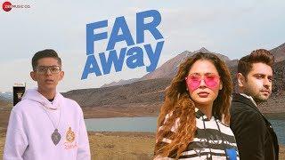 Far Away – Sinh Ft Sara Khan Hindi Video Download New Video HD