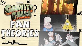 Gravity Falls: Fan Theories Revealed!