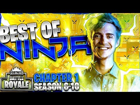 NINJA'S BEST MOMENTS FROM FORTNITE CHAPTER 1 (SEASON 6-10)