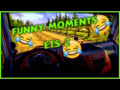 Funny Moments ETS2 #1