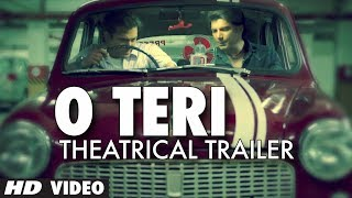 O Teri - Movie Trailer