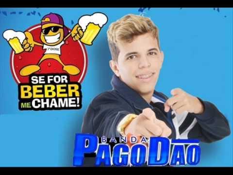 BANDA PAGODÃO - (SE FOR BEBER ME CHAME 2014) • COMPLETO