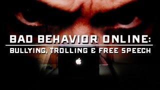 Bullying, Trolling & Free Speech