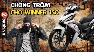 Thủ Thuật Chống Trộm Đơn giản trên Winner 150 | 2banh.vn