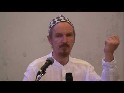 Shaykh Abdal Hakim Murad - Crisis of Modern Consciousness