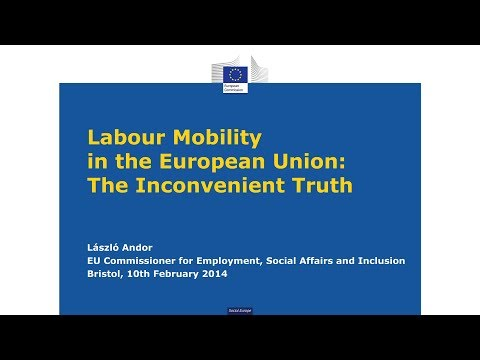 Labour Mobility in the European Union: The Inconvenient Truth - László Andor