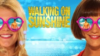 Walking On Sunshine Trailer Italiano Ufficiale [HD
