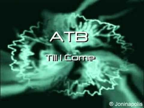 ATB - Till I Come
