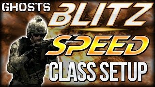 "COD Ghosts - ""BLITZ SPEED CLASS"" Setup - GET 10 CAPS EVERY GAME! (Call of Duty)"
