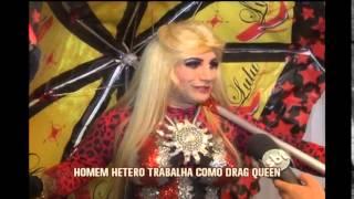 Casado e com filhos, homem h�tero faz sucesso na noite como drag queen