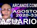 Video Horóscopo Semanal ACUARIO  del 9 al 15 Agosto 2020 (Semana 2020-33) (Lectura del Tarot)
