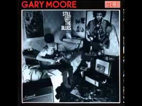 Gary Moore - Still Got The Blues - FULL ALBUM - 320 kb/s