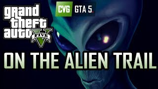 GTA 5 On The Alien Trail