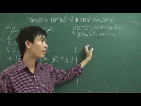 Tìm giá trị lớn nhất và nhỏ nhất của hàm số bằng cách đặt ẩn phụ