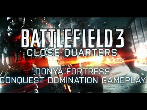 Battlefield 3: Close Quarters Donya Fortress Gameplay Trailer -RaCOSMPG02g