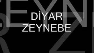 Diyar - Zeynebe dinle