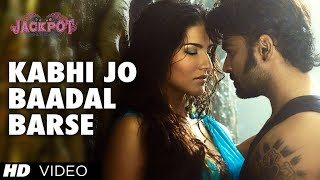 Kabhi Jo Baadal Barse - Jackpot - Video Song
