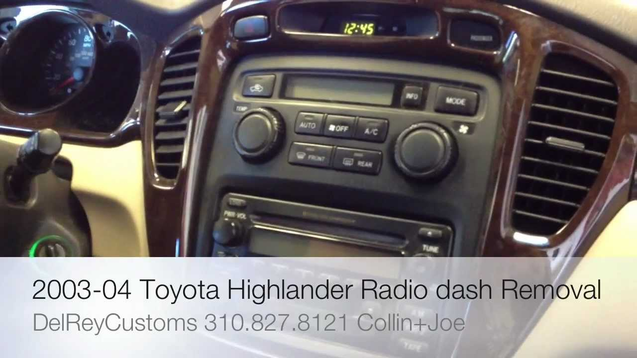 How To Remove Toyota Highlander Radio Diy Stereo Dash 2003 2004