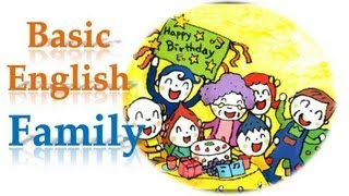 Family, Learn English by the simple stories