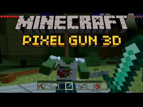 MINECRAFT PIXEL GUN 3D