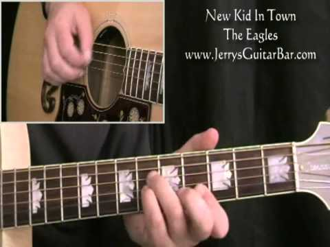 How To Play The Eagles New Kid in Town (full lesson)