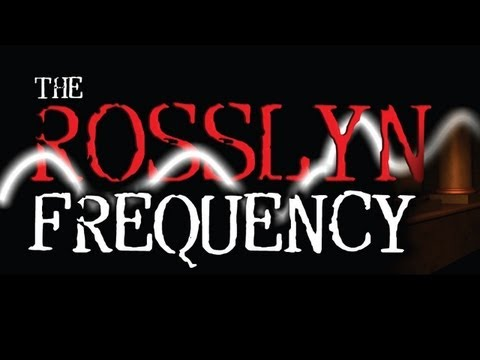 The Rosslyn Frequency; Uncovering The Hidden World of the Knights Templar
