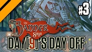 Day[9]'s Day Off - The Banner Saga P3