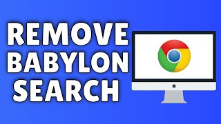 How To Remove Babylon Search/Toolbar From Google Chrome