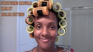 Natural Hair Styles: Stretching Natural Hair By Roller Setting