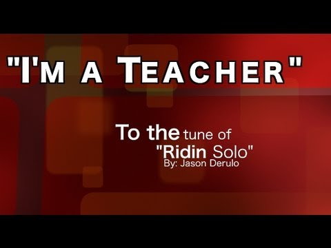 I'm a Teacher: An Educator's Anthem