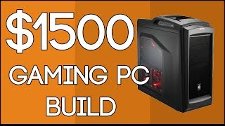 Build A Gaming PC $1500 January 2014