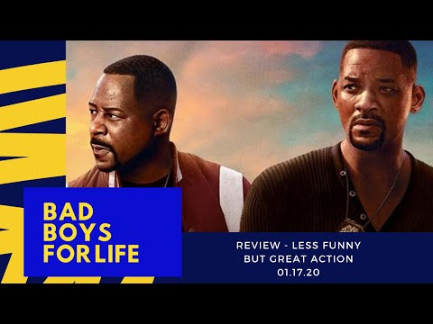 Bad Boys For Life - Review - Not as funny but that action though.