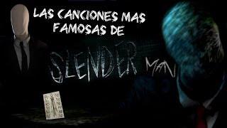 Las Canciones Mas Famosas De Slender