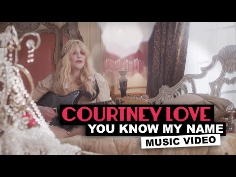 Thumbnail of video Courtney Love - You Know My Name
