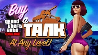 GTA V: BUY A TANK AT ANY LEVEL BUY THE TANK AT RANK 1