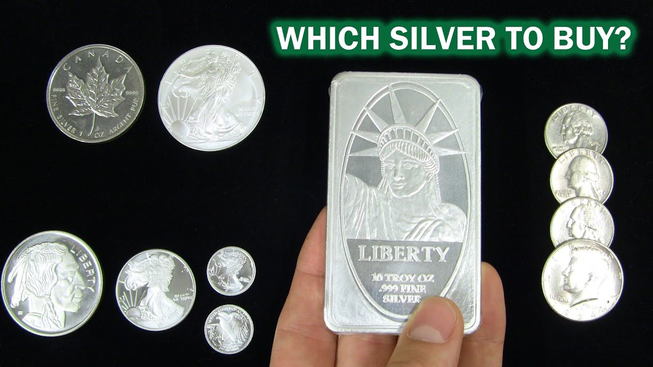 What Is The Best Silver Bullion To Buy Youtube