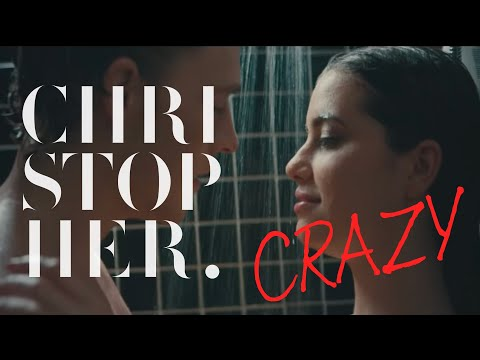 Christopher - Crazy