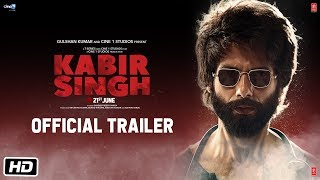 Kabir Singh – Official Trailer | Shahid Kapoor, Kiara Advani | Sandeep Reddy Vanga | 21st June 2019