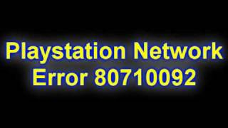 How To Fix Playstation Network Error 80710092