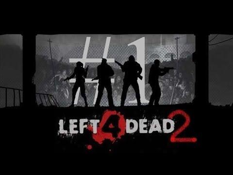 Left For Dead 2: stop eating me dammit! [F@P Marathon, Part 1]