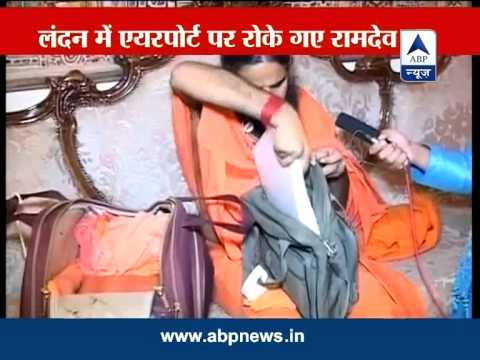 Baba Ramdev narrates his ordeal at London airport