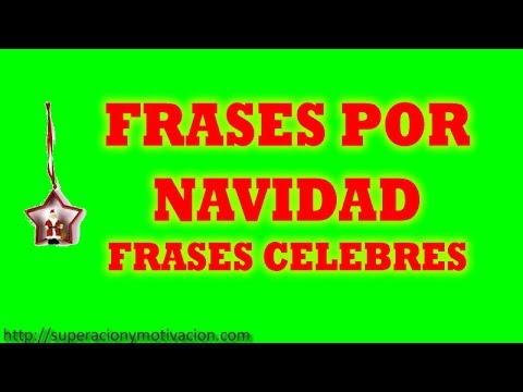 Frases por navidad frases celebres de navidad youtube - Frases de navidad para empresas ...
