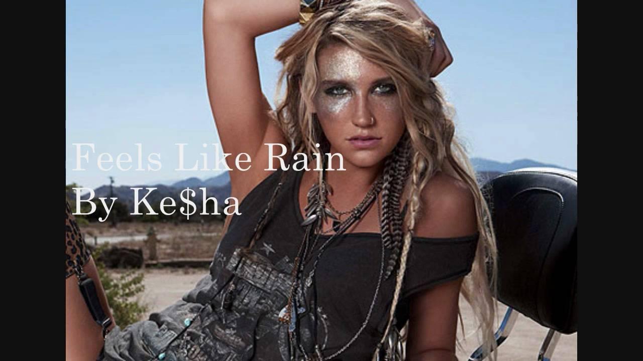 Kesha – Feels Like Rain Lyrics | Genius Lyrics