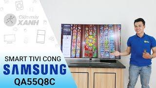 Smart Tivi Cong QLED Samsung 55 inch QA55Q8C - Đường cong tuyệt  đẹp