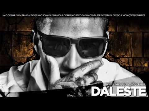 Mc Daleste - Voz estranha - ( Produzida ) Lançamento 2013 OFICIAL (MANO DJ).