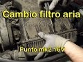 Cambio filtro aria motore fiat punto II 1.2 16V (air filter replacement sub)