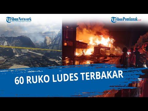 Kebakaran di Sintang, 60 Ruko Ludes Terbakar